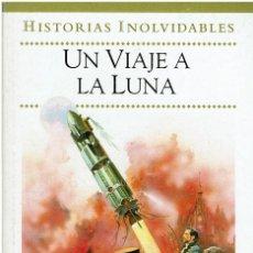 Libros de segunda mano: COLECCIÓN HISTORIAS. UN VIAJE A LA LUNA. LIBRO INFANTIL ILUSTRADO. V. Lote 206581536