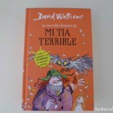 Libros de segunda mano: LIBRO LA INCREIBLE HISTORIA DE MI TÍA TERRIBLE. Lote 206780993