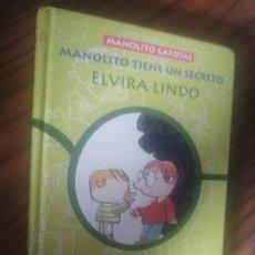 Libros de segunda mano: MANOLITO TIENE UN SECRETO. MANOLITO GAFOTAS. ELVIARO LINDO. TAPA DURA. BUEN ESTADO. Lote 206794468