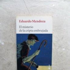 Libros de segunda mano: EL MISTERIO DE LA CRIPTA EMBRUJADA DE EDUARDO MENDOZA. Lote 207015541