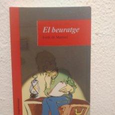 Libros de segunda mano: EL BEURATGE JORDI DE MANUEL. Lote 207122106