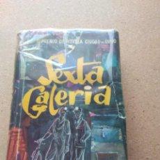 Libros de segunda mano: SEXTA GALERIA. JOSÉ LUIS MARTÍN VIGIL 1968. Lote 207240187