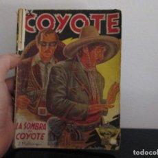 Libros de segunda mano: EL COYOTE NUMER 4 LA SOMBRA DEL COYOTE. Lote 207271221