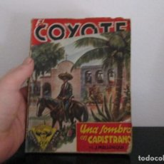 Libros de segunda mano: EL COYOTE NUMERO 8 UNA SOMBRA EN CAMPISTRANO. Lote 207271717