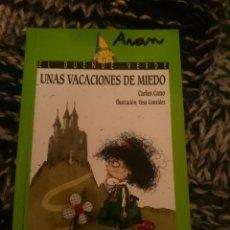 Libros de segunda mano: UNAS VACACIONES DE MIEDO. Lote 207290688