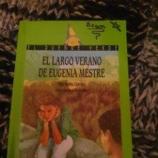Libros de segunda mano: EL LARGO VERANO DE EUFENIA MESTRE. Lote 207291165