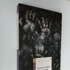 Libri di seconda mano: TUERTO, MALDITO Y ENAMORADO, ROSA HUERTAS, EDELVIVES. X PREMIO ALANDAR.. Lote 207312166