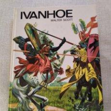 Libros de segunda mano: LIBRO CUENTO JUVENIL IVANHOE WALTER SCOTT EDICIONES SUSAETA AÑO 1973 / 140 PAG. Lote 207957930
