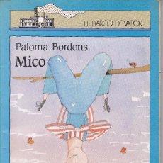 Libros de segunda mano: MICO DE PALOMA BORDONS. Lote 207964895