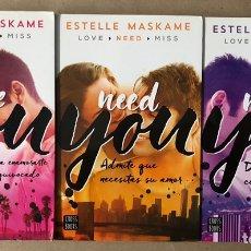 Libros de segunda mano: LOVE YOU - NEED YOU - MISS YOU. TRILOGÍA DE ESTELLE MASKAME. EDITA CROSS BOOKS 2016. 3 LIBROS.. Lote 207976413