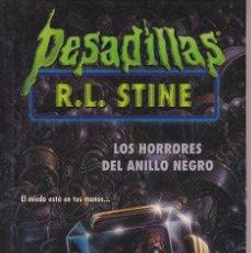 Libros de segunda mano: PESADILLAS, LOS HORRORES DEL ANILLO NEGRO DE R.L. STINE. Lote 208037138