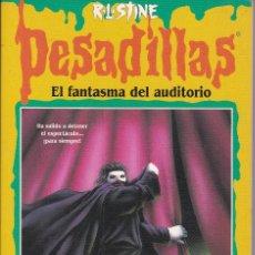 Libros de segunda mano: PESADILLAS, EL FANTASMA DEL AUDITORIO DE R.L. STINE. Lote 208038605