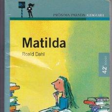 Libros de segunda mano: MATILDA ROALD DAHL. Lote 208040898