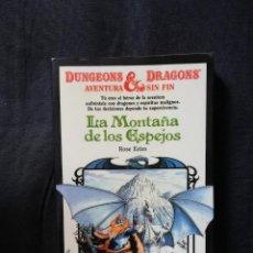 Libros de segunda mano: DUNGEONS & DRAGONS - LA MONTAÑA DE LOS ESPEJOS - AVENTURA SIN FIN 2 - ROSE ESTES. Lote 208299143