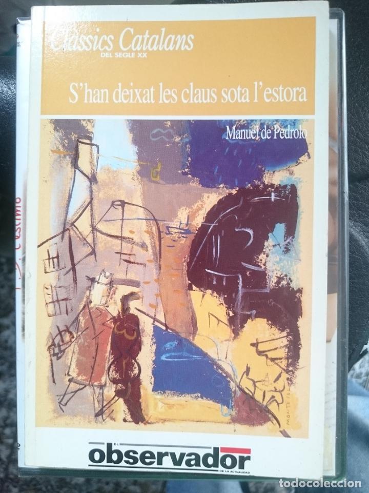 S´HAN DEIXAT LES CLAUS SOTA L´ESTORA - MANUEL DE PEDROLO (Libros de Segunda Mano - Literatura Infantil y Juvenil - Novela)