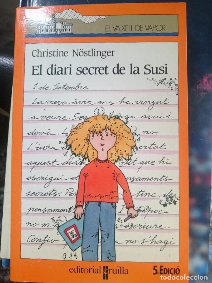 EL DIARI SECRET DE SUSI - CHRISTINE NÖSTLIMGER -ED. VAIXELL DE VAPOR -- EN CATALAN (Libros de Segunda Mano - Literatura Infantil y Juvenil - Novela)