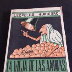 Libros de segunda mano: NOVELA DE LEOPOLDO HUIDOBRO LA VIEJA DE LAS ANIMAS 2ªEDICION 1956. Lote 208435373