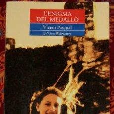 Libros de segunda mano: L'ENIGMA DEL MEDALLÓ VICENT PASCUAL. Lote 208479171