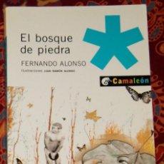 Libros de segunda mano: EL BOSQUE DE PIEDRA FERNANDO ALONSO. Lote 208493721