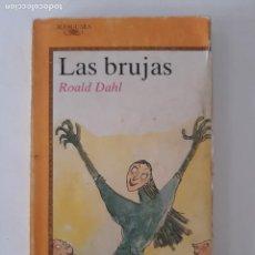 Libros de segunda mano: LAS BRUJAS/ ROALD DAHL/ JUVENIL-ALFAGUARA 1990. Lote 208693031