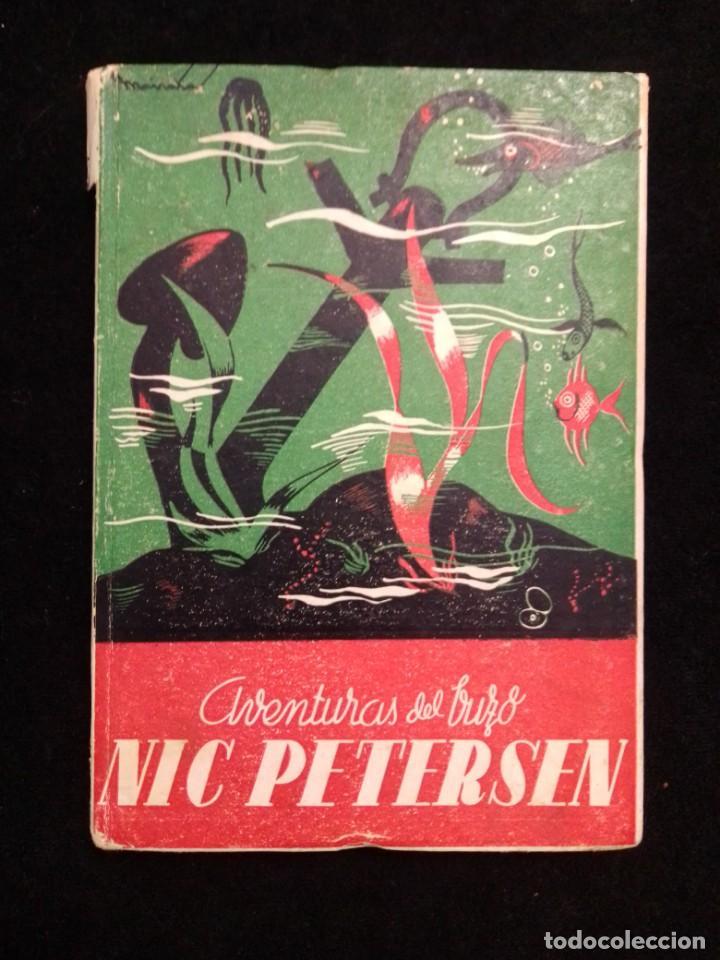 LAS AVENTURAS DEL BUZO NIC PETERSEN DE ANTONIO GUARDIOLA COLECCION HERNANDO 1947 (Libros de Segunda Mano - Literatura Infantil y Juvenil - Novela)
