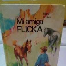 Libros de segunda mano: MI AMIGA FLICKA -MARY O 'HARA -TAPA DURA. Lote 208891050