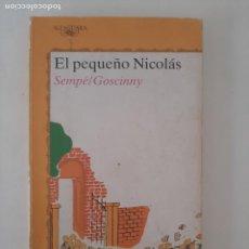 Libros de segunda mano: EL PEQUEÑO NICOLÁS/ JUVENIL ALFAGUARA, 11°ED. 1990. Lote 209066597
