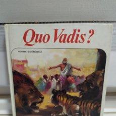 Libros de segunda mano: HENRYK SIENKIWICZ QUO VADIS ? COLECCION NUEVO AURIGA Nº 92. Lote 209243508