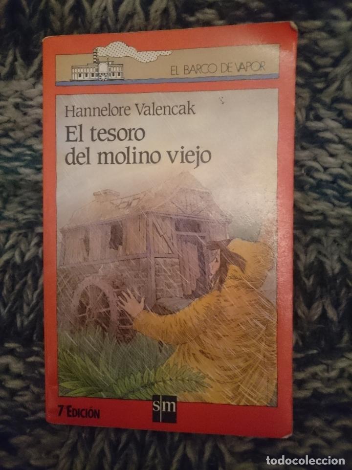 EL TESORO DEL MOLINO VIEJO - HANNELORE VALENCAK - ED. BARCO DE VAPOR (Libros de Segunda Mano - Literatura Infantil y Juvenil - Novela)