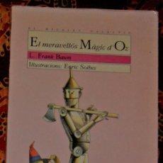 Libros de segunda mano: EL MERAVELLÓS MÀGIC D'OZ L. FRANK BAUM. Lote 209966608
