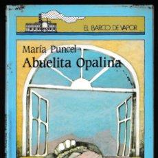 Libros de segunda mano: ABUELITA OPALINA - MARÍA PUNCEL - SM 1986. Lote 210600256