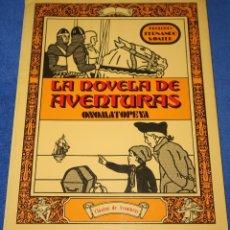 Libros de segunda mano: LA NOVELA DE AVENTURAS - ONOMATOPEYA - RAI FERRER - EDITORIAL.LEGASA MADRID (1981). Lote 210789331