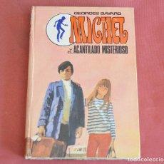 Libros de segunda mano: MICHAEL Y EL ACANTILADO MISTERIOSO - EDITORIAL MOLINO - 1969. Lote 210934510