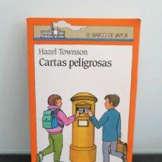 Livres d'occasion: CARTAS PELIGROSAS DE HAZEL TOWNSON. BARCO DE VAPOR NARANJA. Lote 211520792