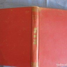 Libros de segunda mano: KIM . RUDYARD KIPLING. GRAFICAS ORBE. CON FOTOS DE LA PELICULA.. Lote 211603740