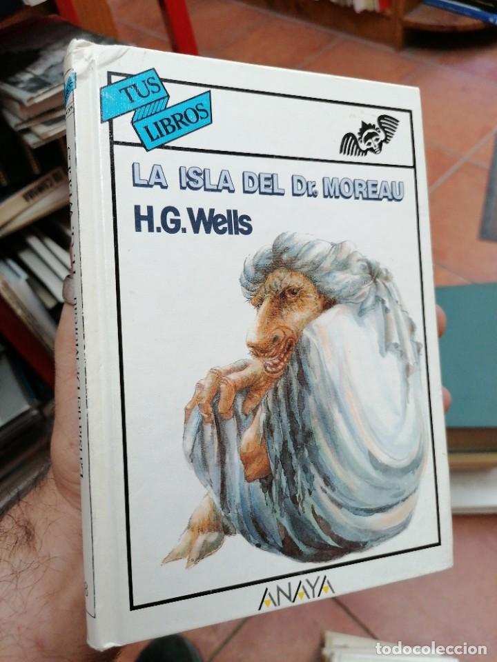 H. G. WELLS. LA ISLA DEL DR. MOREAU. ANAYA TUS LIBROS. N. 98 (Libros de Segunda Mano - Literatura Infantil y Juvenil - Novela)