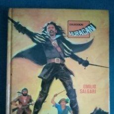 Libros de segunda mano: 1977 LIBRO EL CORSARIO NEGRO PRIMERA PARTE. EMILIO SALGARI. COLECCIÓN HURACÁN. ED. TORAY SA. PP 255.. Lote 212062127
