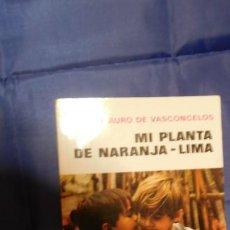 Libros de segunda mano: MI PLANTA DE NARANJA LIMA, JOSÉ MAURO DE VASCONCELOS. Lote 212424418
