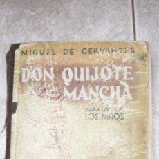 Libros de segunda mano: DON QUIJOTE DE LA MANCHA MIGUEL CERVANTES PARA USO NIÑOS CASA ED HERNANDO 1952.. Lote 212432783