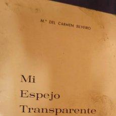 Libros de segunda mano: MI ESPEJO TRANSPARENTE. Lote 212859017
