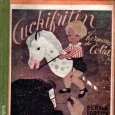 Libros de segunda mano: ELENA FORTÚN : CUCHIFRITIN, EL HERMANO DE CELIA (AGUILAR, 1940). Lote 229680085