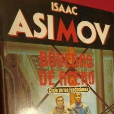 Libros de segunda mano: BOVEDAS DE ACERO ISAAC ASIMOV. Lote 213436420