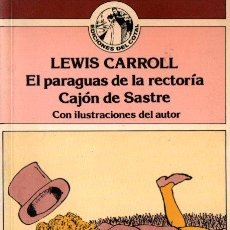 Libros de segunda mano: LEWIS CARROLL : EL PARAGUAS DE LA RECTORÍA - CAJÓN DE SASTRE (COTAL, 1979). Lote 214651886