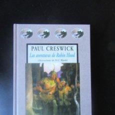 Libros de segunda mano: LAS AVENTURAS DE ROBIN HOOD - PAUL CRESWICK - VALDEMAR - AVATARES. Lote 214990003
