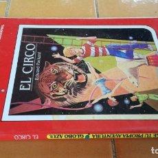 Libros de segunda mano: EL CIRCO - EDWARD PACKARD - ELIGE TU PROPIA AVENTURA - TIMUN MAS Ñ404. Lote 215722821