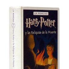 Libros de segunda mano: J K ROWLING.– HARRY POTTER Y LAS RELIQUIAS DE LA MUERTE. SALAMANDRA, FEB. 2008. 1ª EDICIÓN ESPAÑOL. Lote 226414750