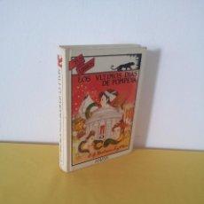 Libros de segunda mano: EDWARD BULWER-LYTTON - LOS ULTIMOS DIAS DE POMPEYA - COLECCIÓN TUS LIBROS, ANAYA 1ª EDICIÓN 1989. Lote 216608535