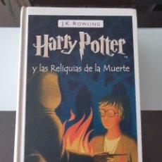 Libros de segunda mano: LIBRO HARRY POTTER Y LAS RELIQUIAS DE LA MUERTE EDITORIAL SALAMANDRA 1ª. Lote 218029213