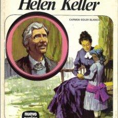 Libros de segunda mano: HELEN KELLER/ CARMEN SOLER BLANCH. EDICIONES AFHA - NUEVO AURIGA Nº 51. 10ª EDICIÓN. 1980. Lote 218251716