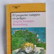 Libros de segunda mano: EL PEQUEÑO VAMPIRO EN PELIGRO. Lote 218346631